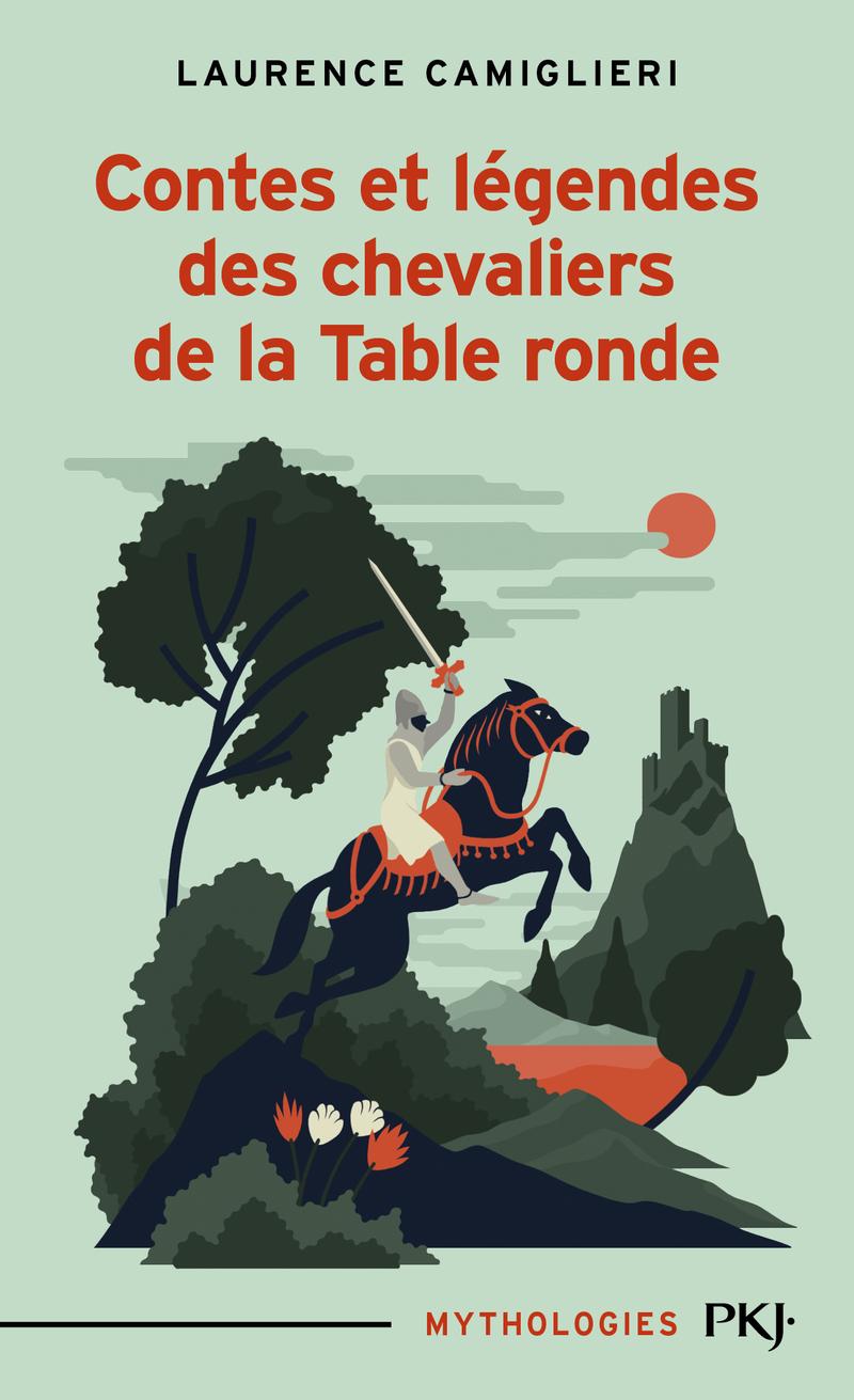 contes et l 201 gendes des chevaliers de la table ronde laurence camiglieri collection 9 12 ans
