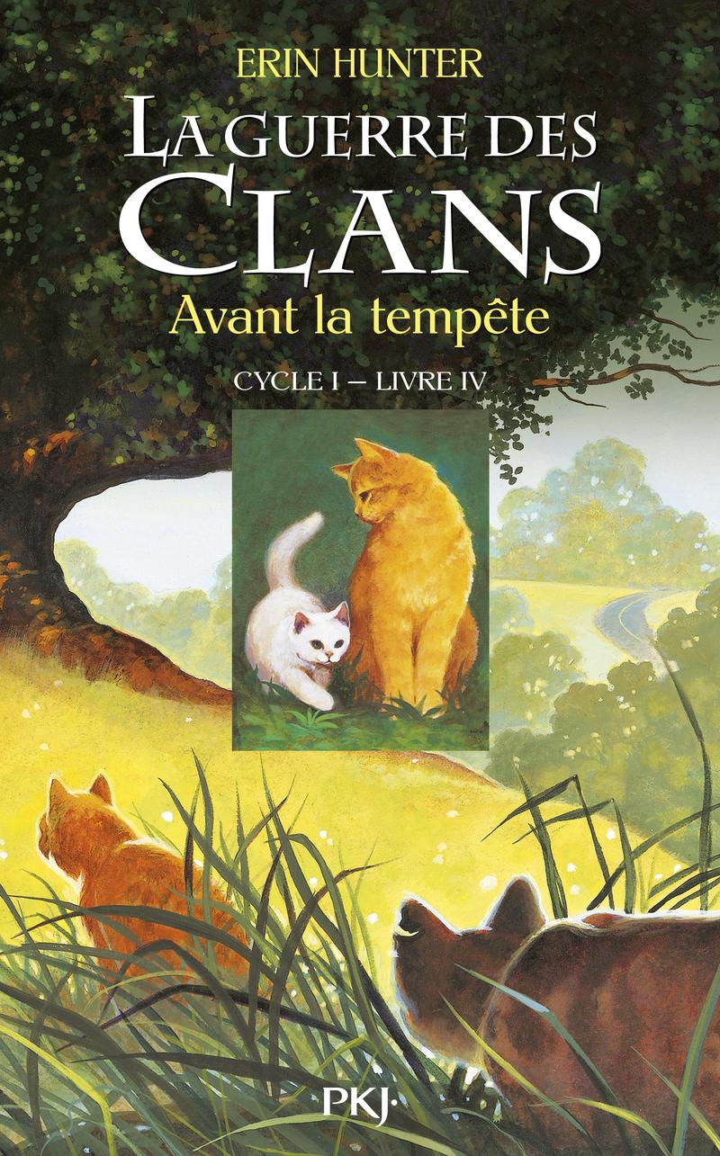 4. LA GUERRE DES CLANS : AVANT LA TEMPÊTE - Erin HUNTER