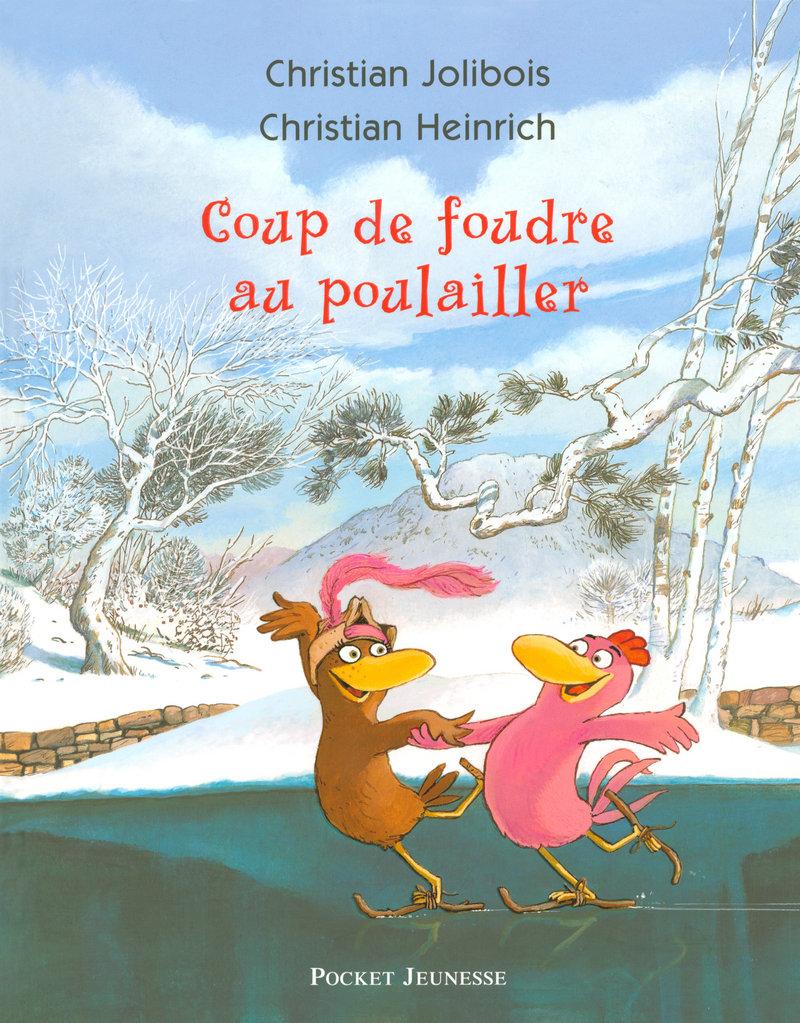 Les P'tites Poules – Coup de foudre au poulailler