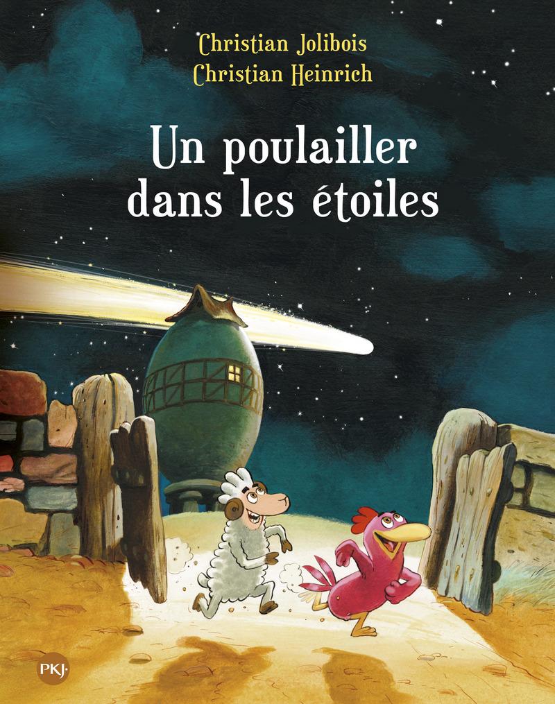 Les P'tites Poules – Un poulailler dans les étoiles T.2