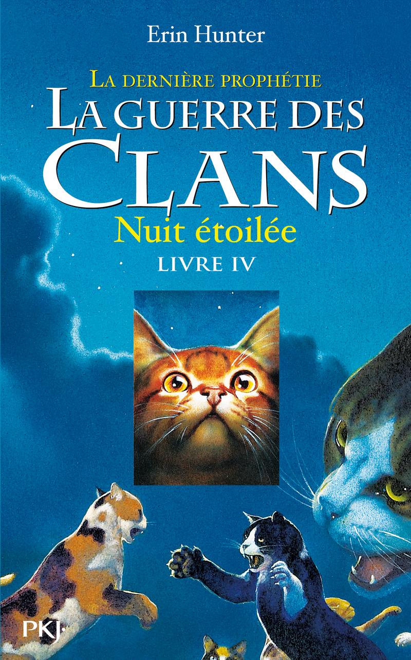 4. LA GUERRE DES CLANS II - LA DERNIÈRE PROPHÉTIE : NUIT ÉTOILÉE - Erin HUNTER