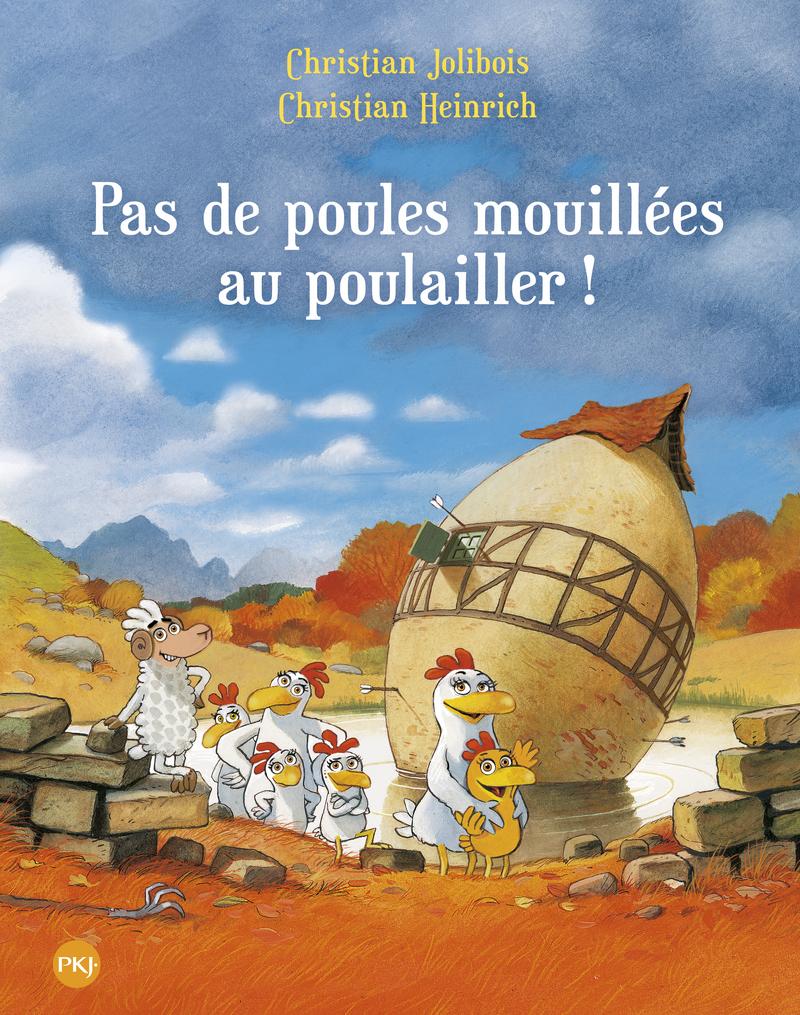Les P'tites Poules – Pas de poules mouillées au poulailler