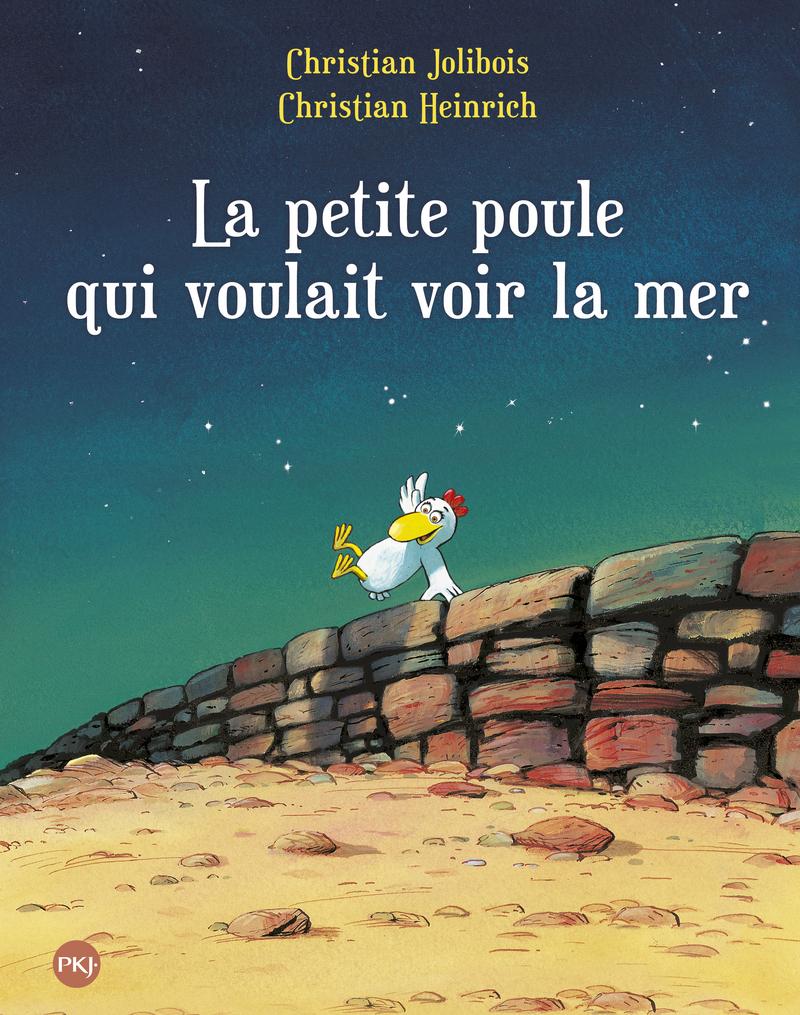 Les P'tites Poules – La petite poule qui voulait voir la mer