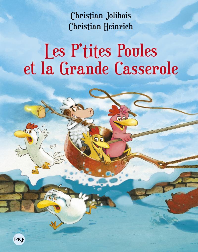 Les P'tites Poules – Les P'tites Poules et la grande casserole