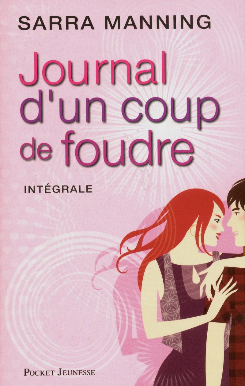 JOURNAL D'UN COUP DE FOUDRE (Intégrale) de Sarra Manning 9782266228237