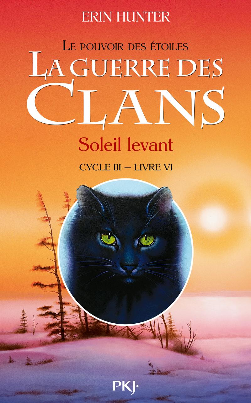 La Guerre Des Clans III, Livre 6 - Soleil Levant