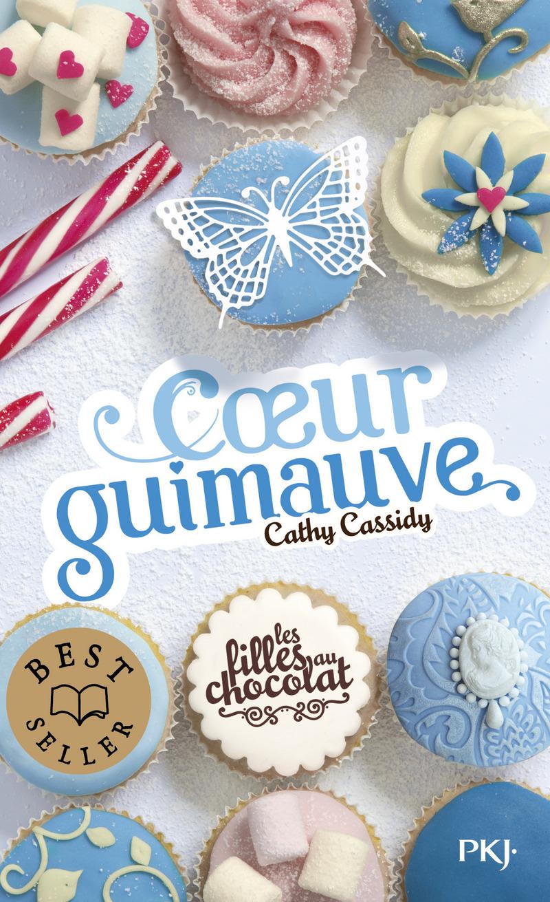 2. LES FILLES AU CHOCOLAT : COEUR GUIMAUVE - Cathy CASSIDY