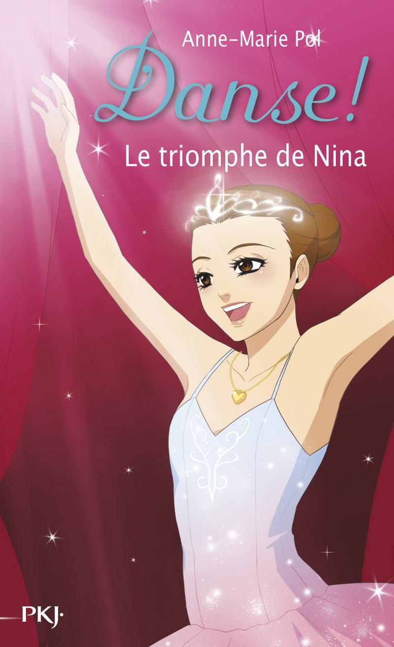 33. DANSE ! UE TRIOMPHE DE NINA - ANNE-MARIE POL