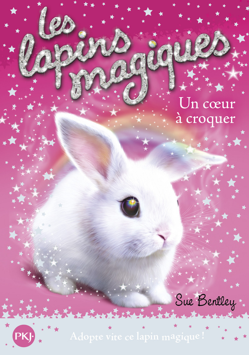 1. LES LAPINS MAGIQUES : UN COEUR À CROQUER - Sue BENTLEY