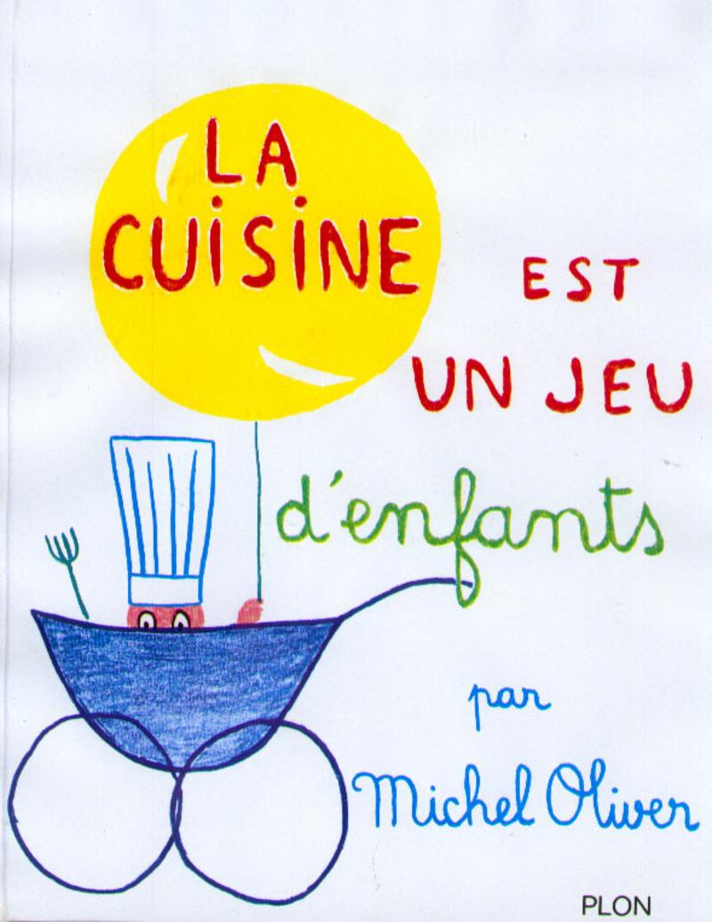 Ouvrage plon - La cuisine des enfants ...