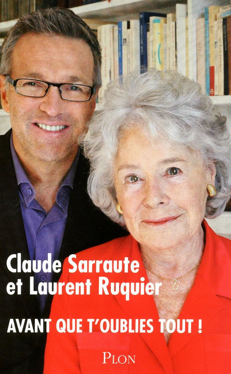 Avant que t'oublies tout ! - Claude Sarraute et Laurent Ruquier