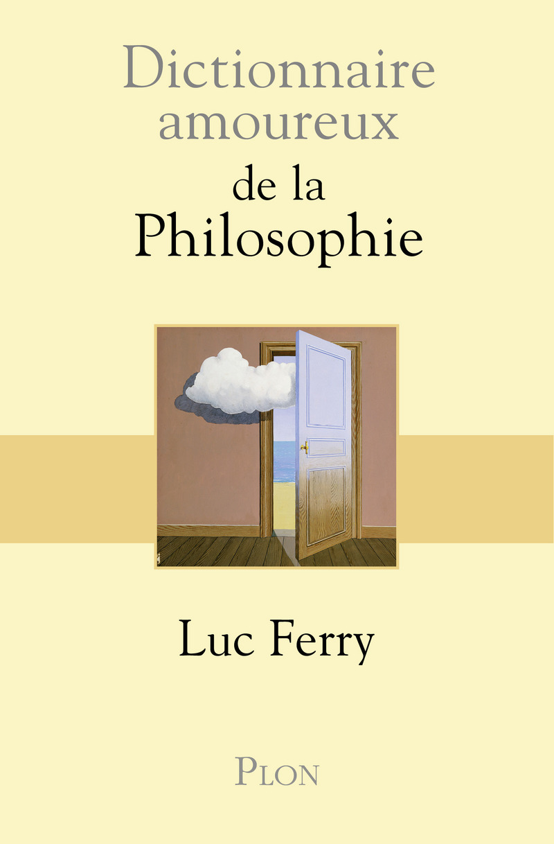 A Philosophy lover's dictionnary