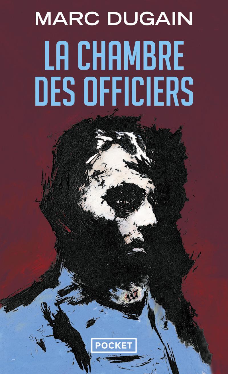 La chambre des officiers marc dugain y 39 a d 39 la joie for La chambre des officiers film