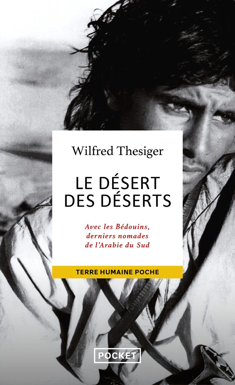 LE DÉSERT DES DÉSERTS - Wilfred THESIGER