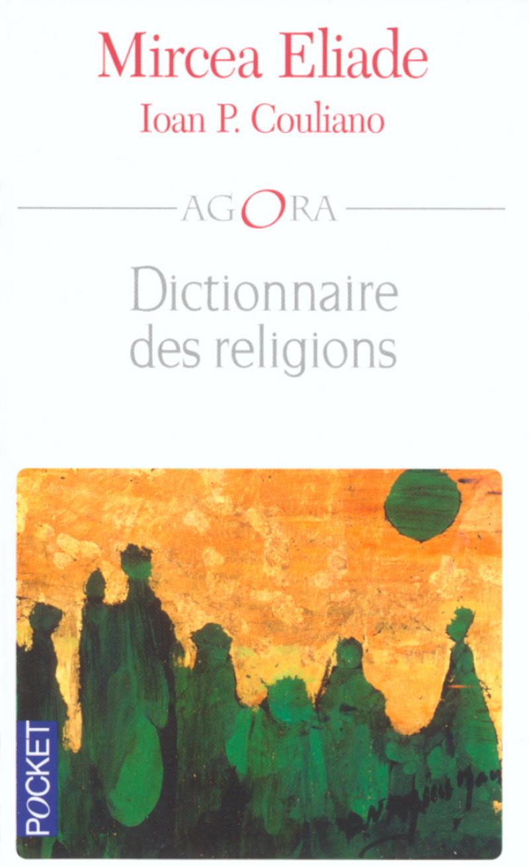 Eliade Couliano - Dictionnaire des religions