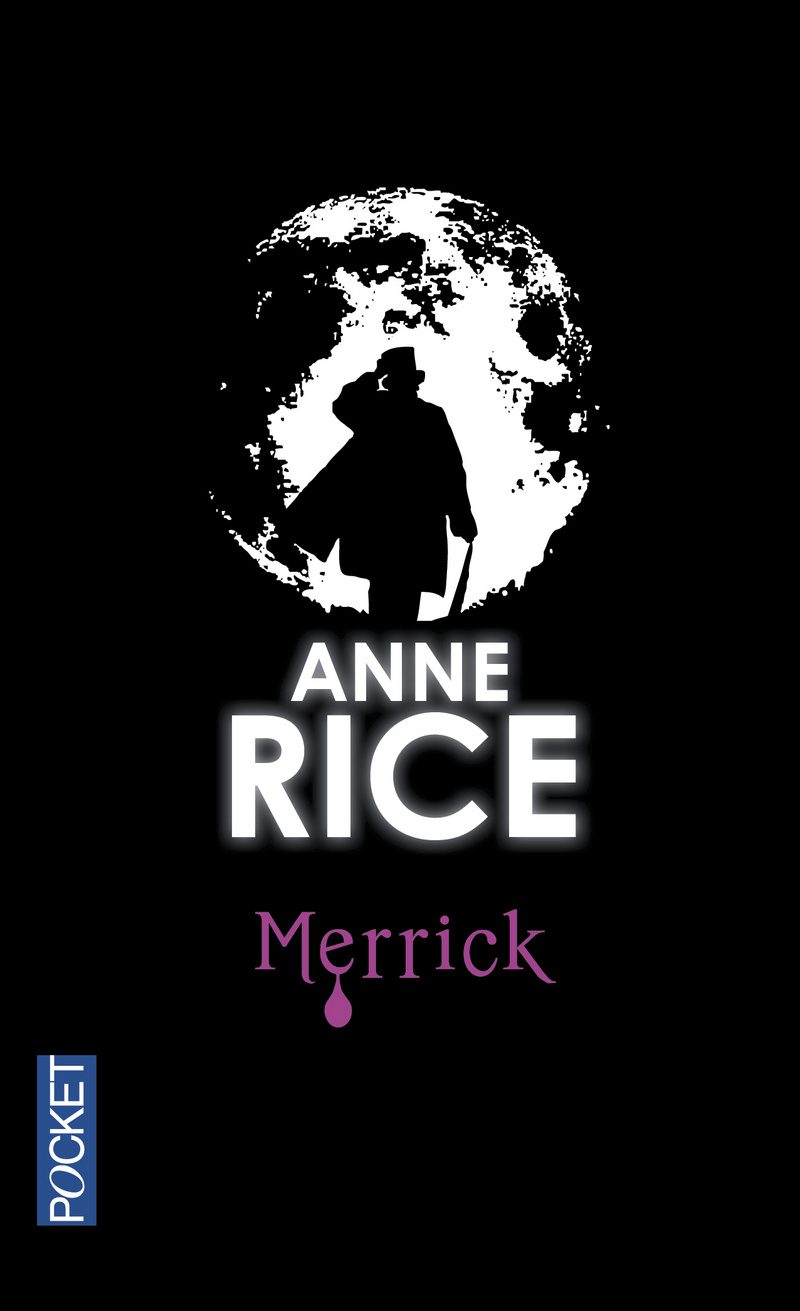 Chroniques des vampires tome 7 : Merrick