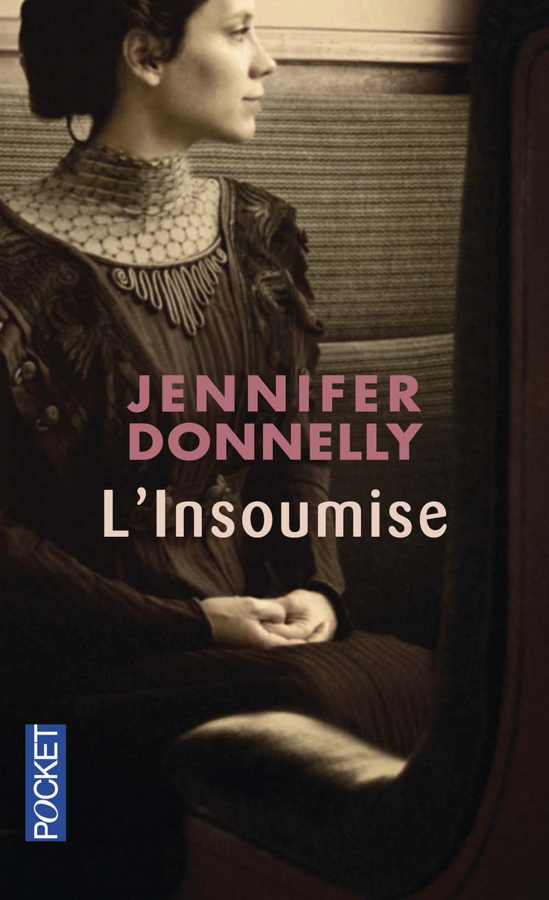 L'insoumise de Jennifer Donnelly 9782266150316