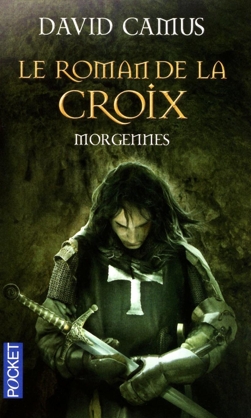 [Cycle de Romans] Le Roman de la Croix 9782266155762