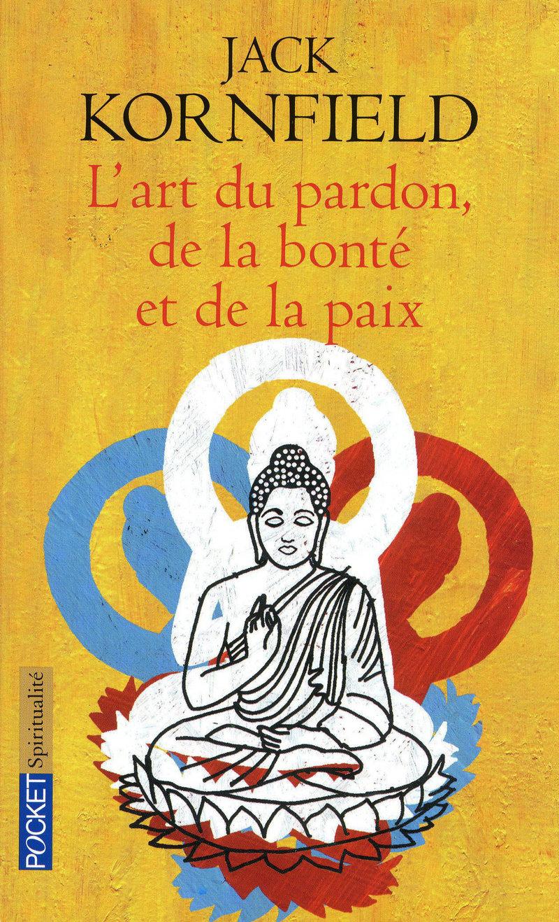 L'ART DU PARDON, DE LA BONTÉ ET DE LA PAIX 9782266178501