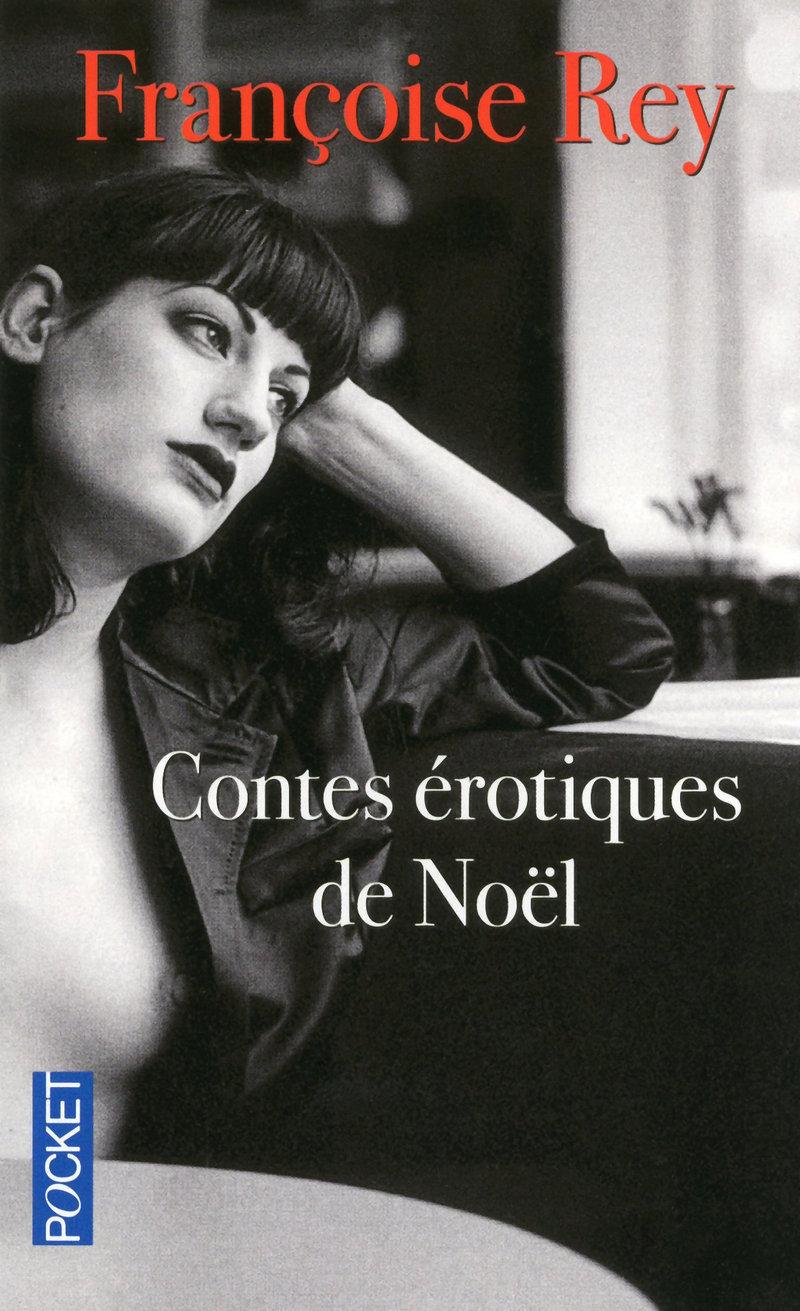 Contes érotiques De Noël - Françoise Rey