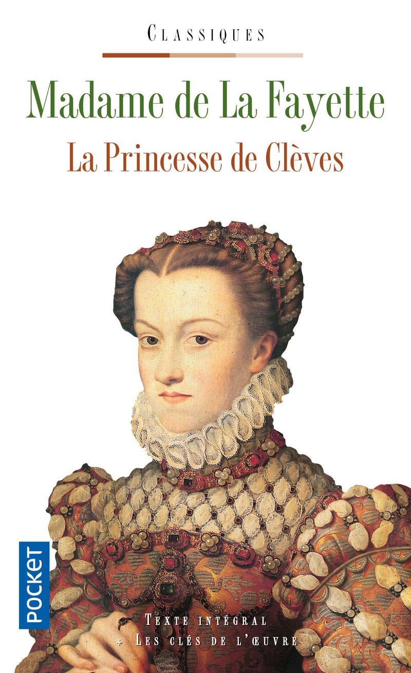 La Princesse de Cl ves Madame de La Fayette - Critique et r sum