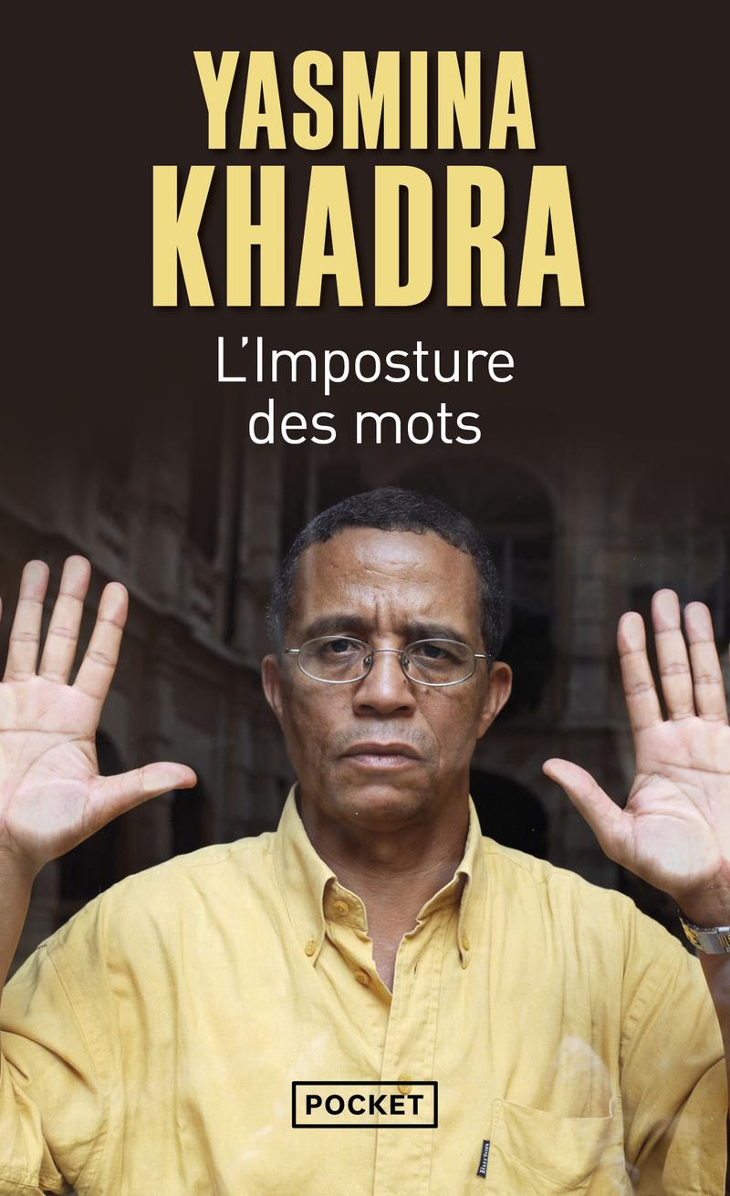 L'IMPOSTURE DES MOTS - Yasmina KHADRA