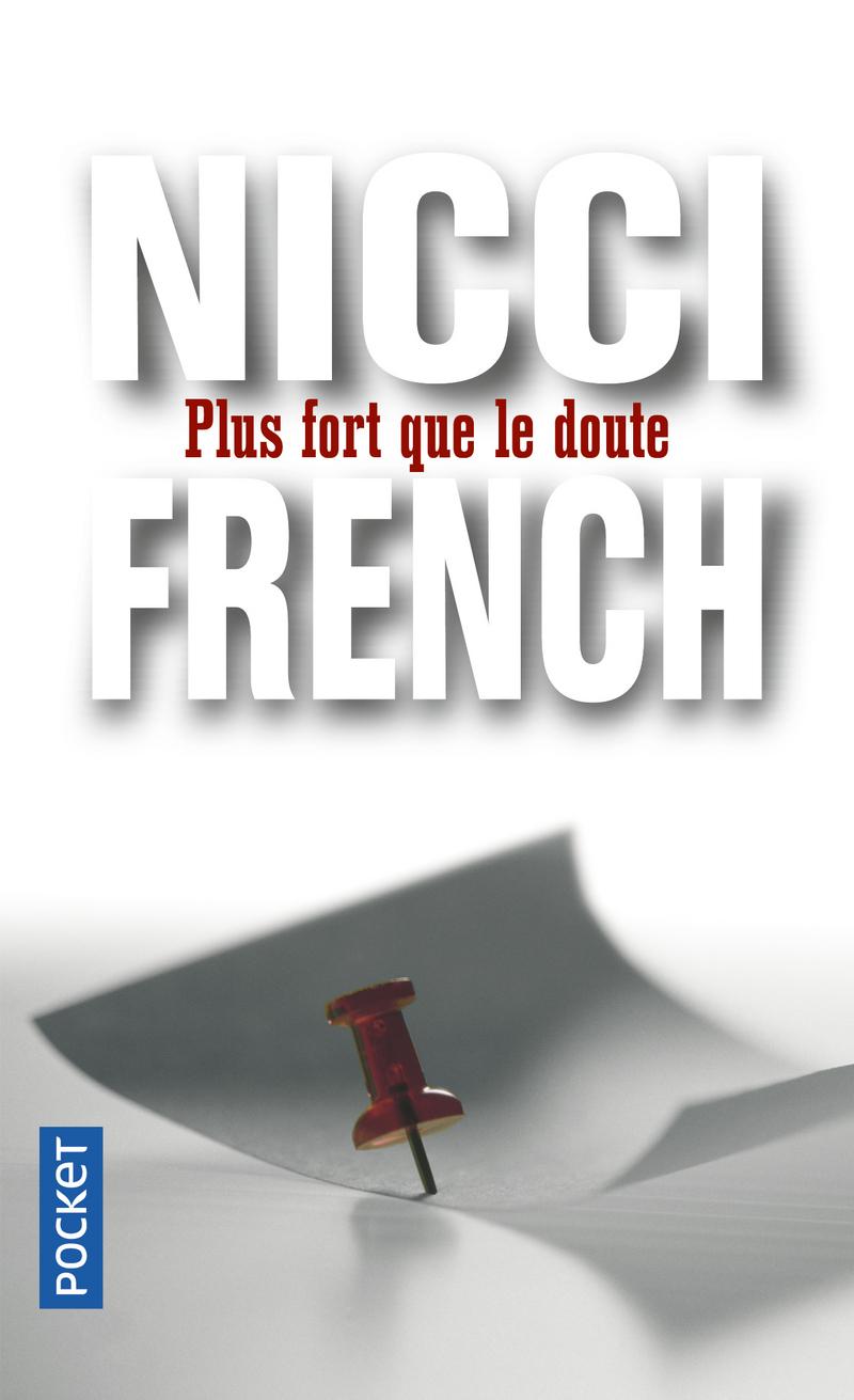 PLUS FORT QUE LE DOUTE - Nicci FRENCH