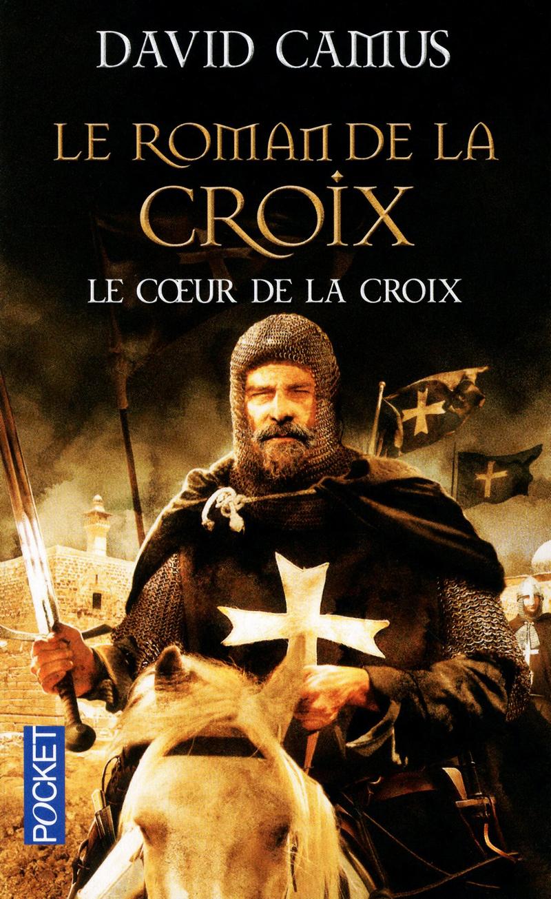 [Cycle de Romans] Le Roman de la Croix 9782266212403