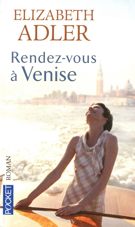 Rendez-vous à Venise d'Elizabeth Adler 9782266213974