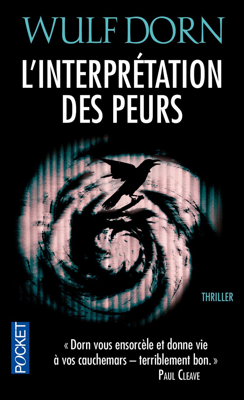 L'INTERPRÉTATION DES PEURS - Wulf DORN