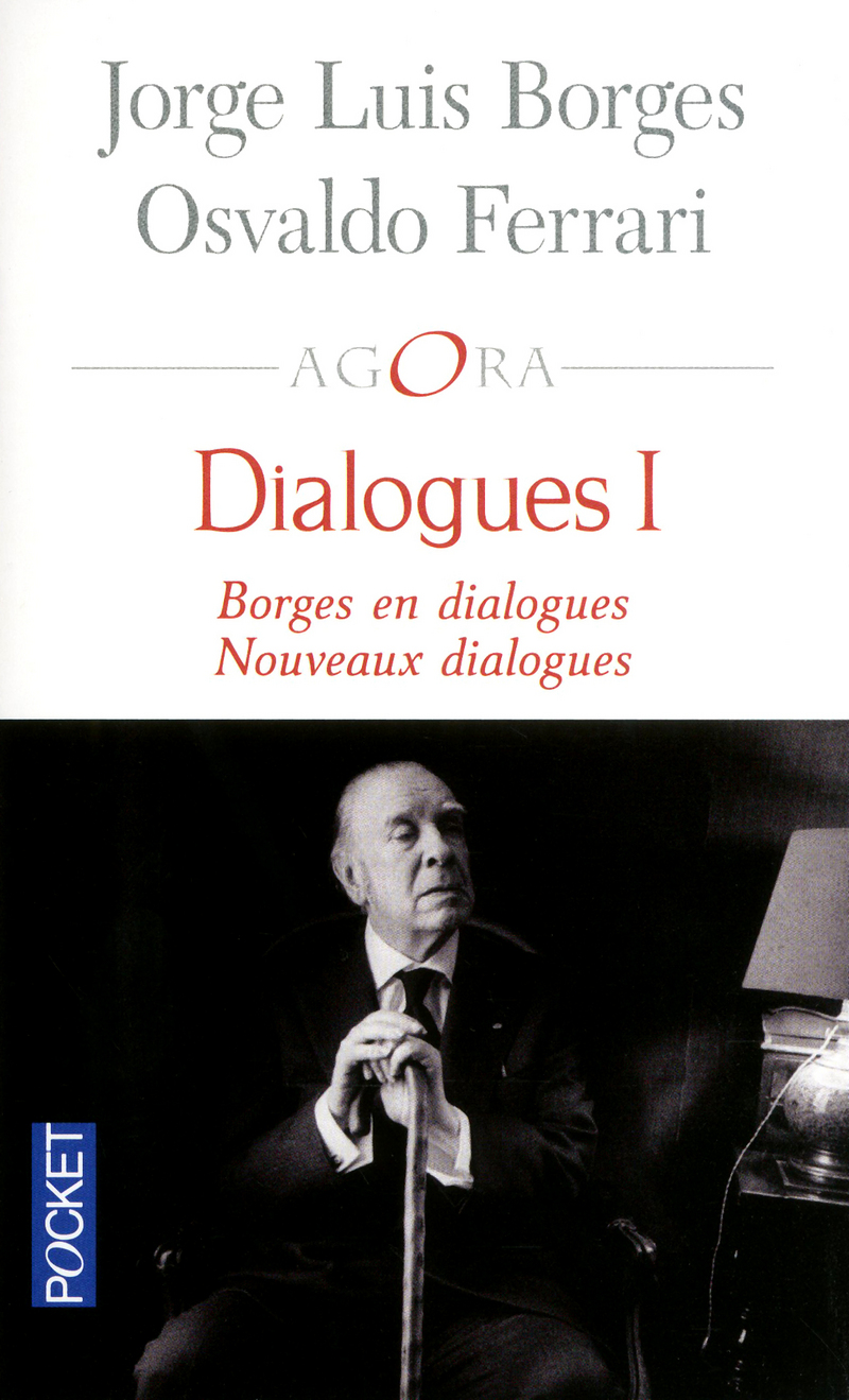 DIALOGUES I - Osvaldo FERRARI,Jorge Luis BORGES