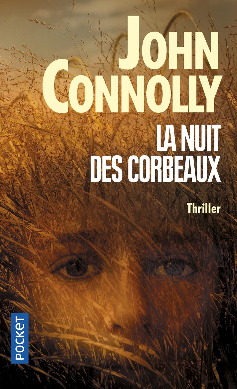 CONNOLLY John - Charlie Parker Tome 10 : La nuit des corbeaux 9782266232364