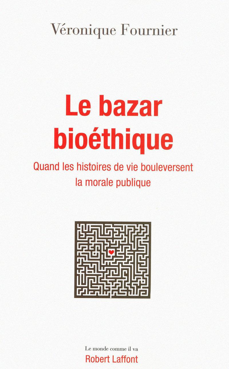 LE BAZAR BIOÉTHIQUE