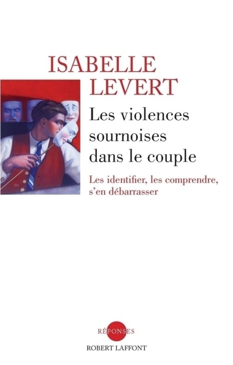 LES VIOLENCES SOURNOISES DANS LE COUPLE