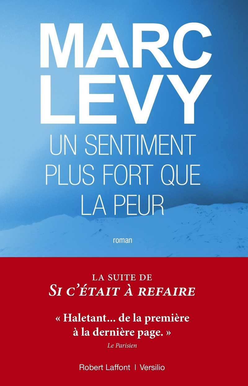 Un Sentiment plus fort que la peur, de Marc LEVY
