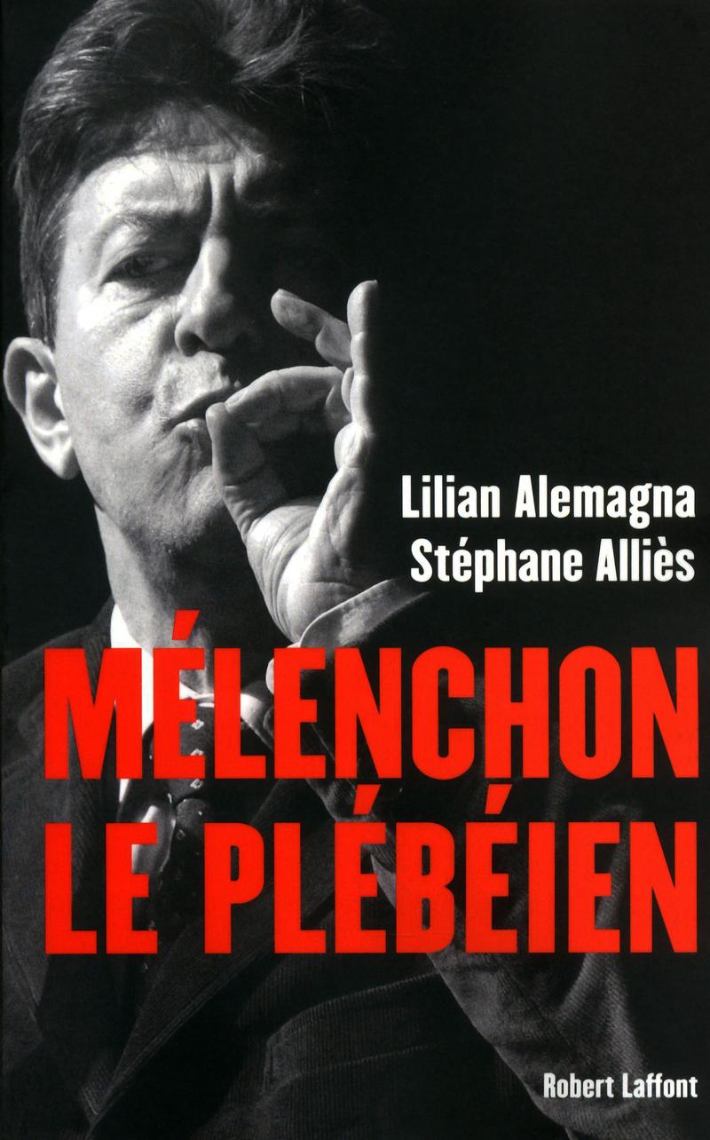 MÉLENCHON LE PLÉBÉIEN