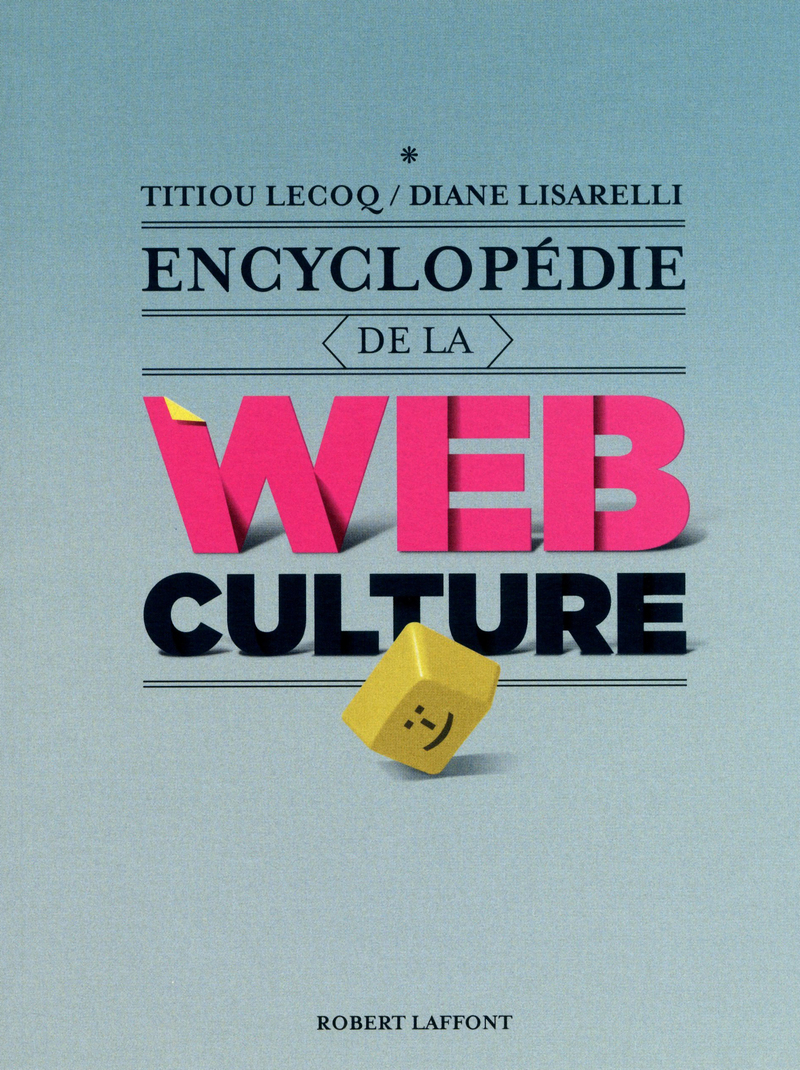 ENCYCLOP�DIE DE LA WEBCULTURE