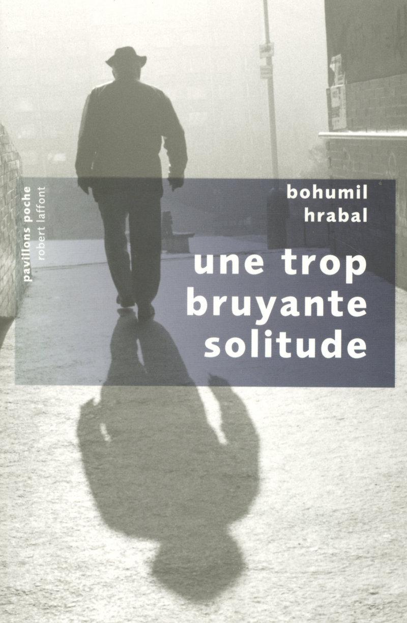 UNE TROP BRUYANTE SOLITUDE - PAVILLONS POCHE