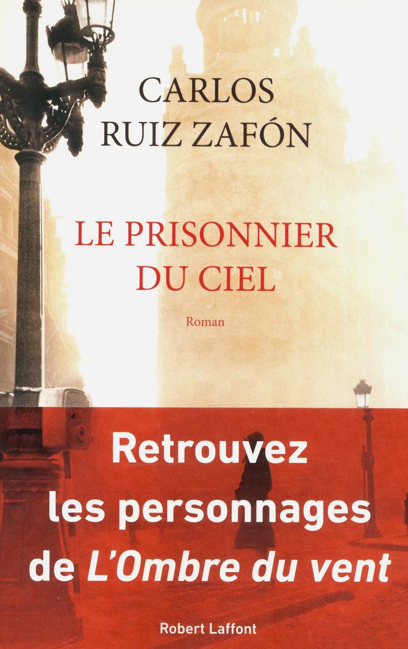 Le prisonnier du ciel - Carlos Ruiz Zafón
