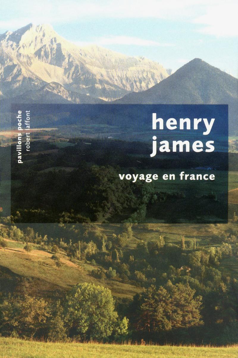 """Résultat de recherche d'images pour """"Voyage en France henry james"""""""