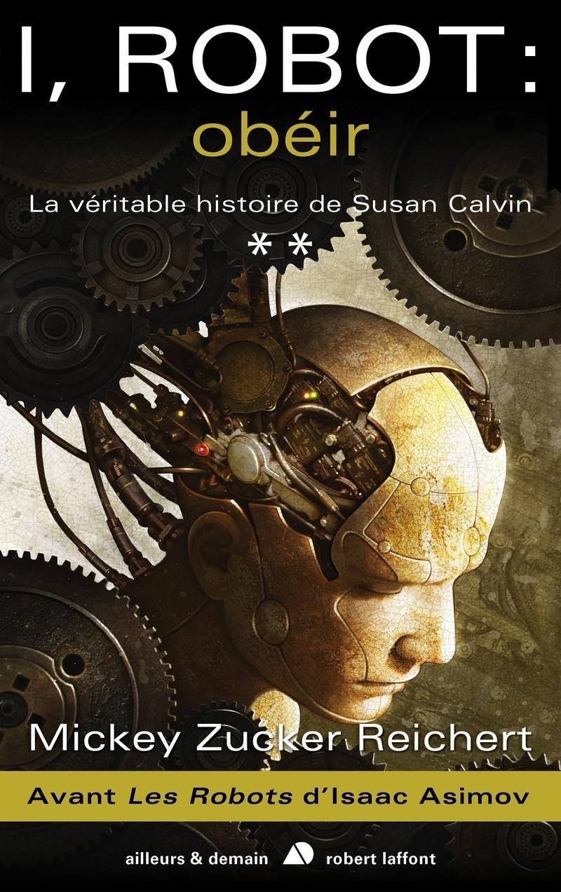 I, ROBOT : OBÉIR