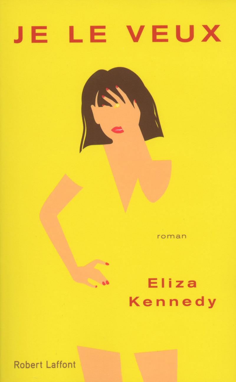 Je Le Veux - Eliza Kennedy