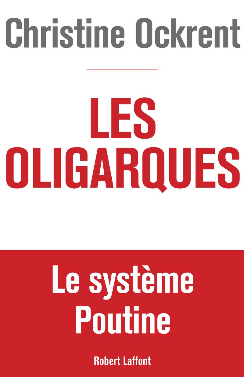 Christine Ockrent Les Oligarques et ClintonTrump