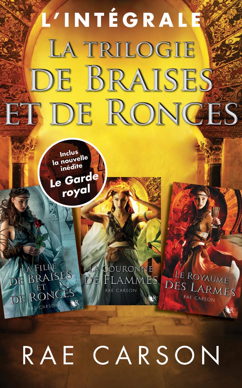 La trilogie de braises et de ronces (3 tomes + 1 H.S.) - Rae Carson