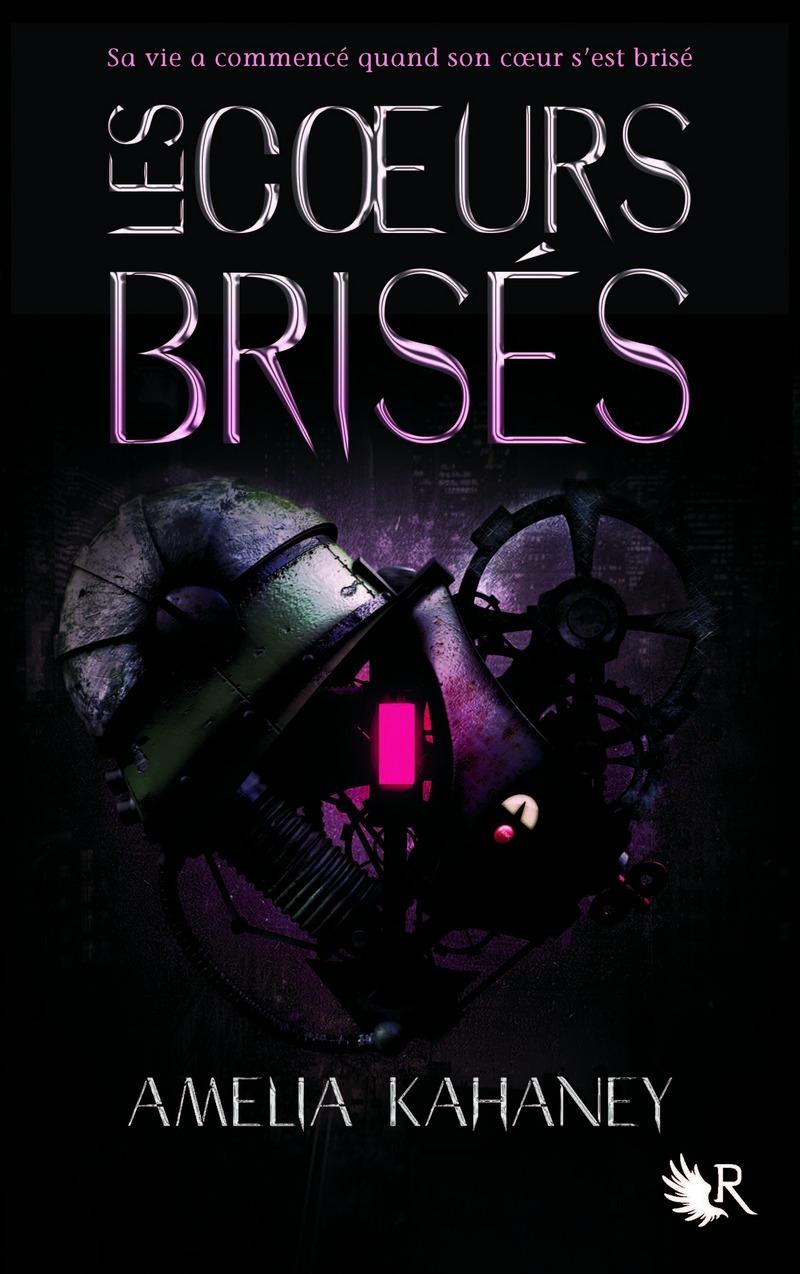 LES COEURS BRISÉS - LIVRE I