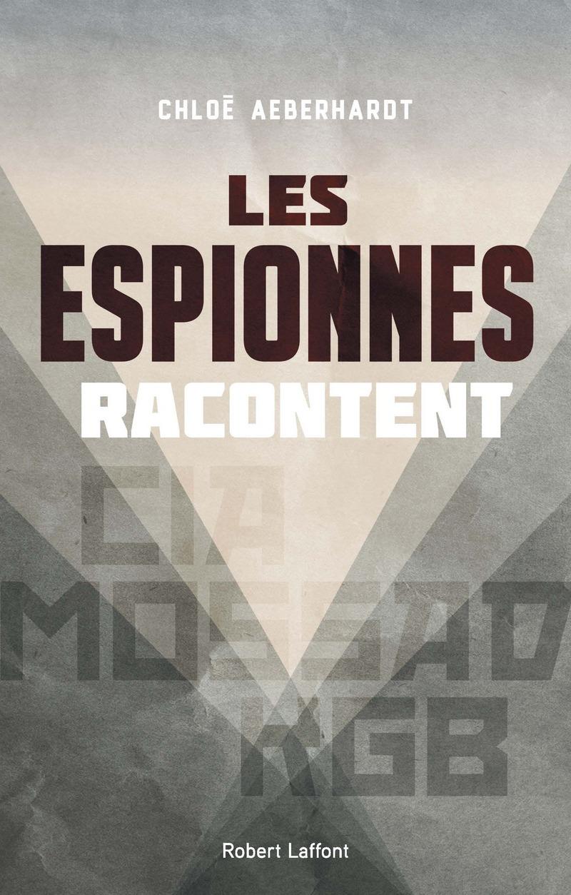 LES ESPIONNES RACONTENT