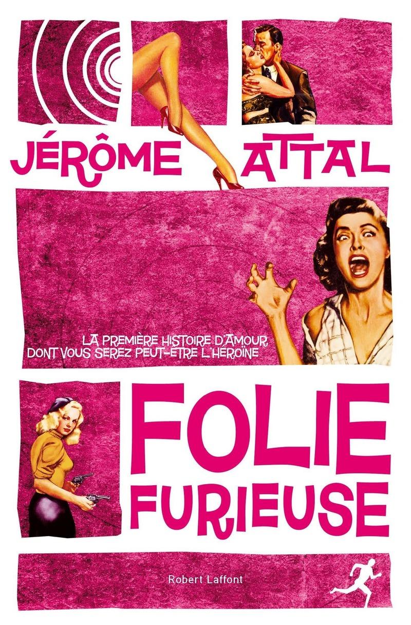 FOLIE FURIEUSE