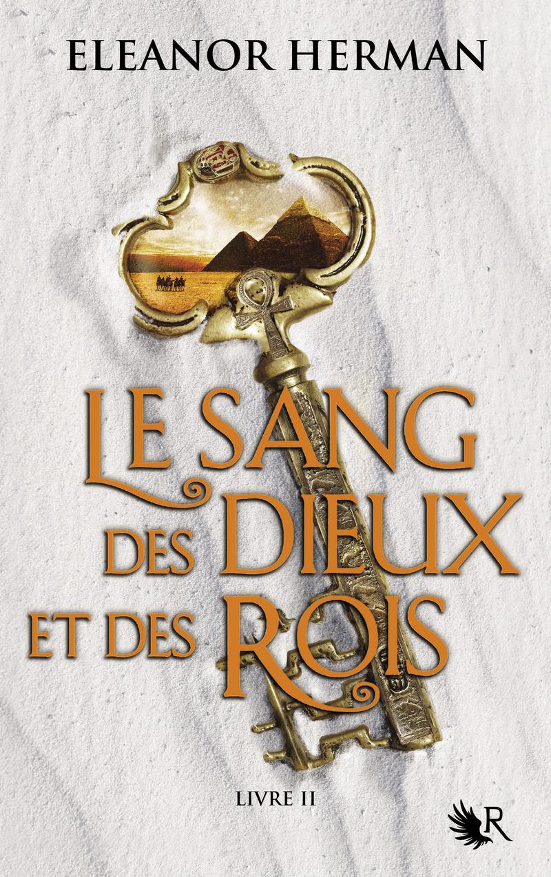 LE SANG DES DIEUX ET DES ROIS - LIVRE II