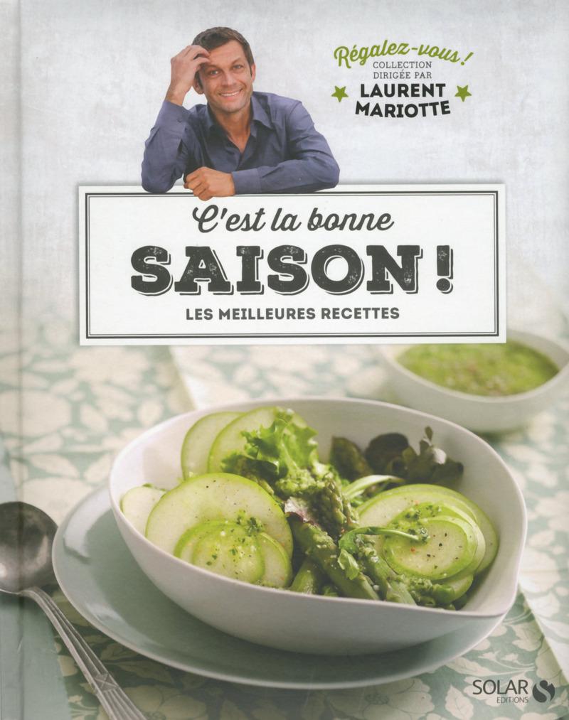 C 39 est la bonne saison r galez vous collection - Tf1 recette cuisine 13h laurent mariotte ...