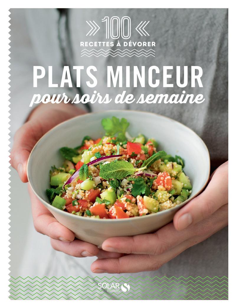 Plats minceur pour soir de semaine 100 recettes for Plat cuisine minceur